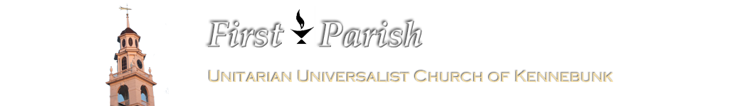 Home - First Parish Unitarian Universalist Church of Kennebunk, Maine